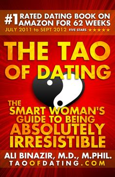 Better Dating Decisions Through Game Theory | The Tao of Dating by Dr. Ali Binazir