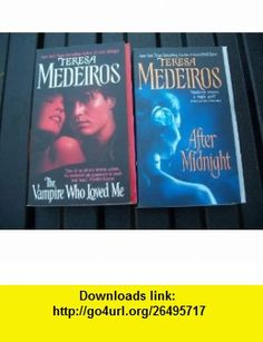 Kane Duo (2 ) (The Vampire Who Loved Me / After Midnight) Teresa Medeiros ,   ,  , ASIN: B0043782BU , tutorials , pdf , ebook , torrent , downloads , rapidshare , filesonic , hotfile , megaupload , fileserve