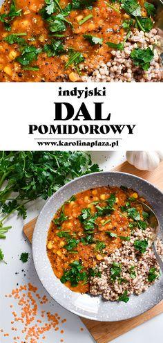 Indyjski dal bazujący na czerwonej soczewicy jest rozgrzewający, aromatyczny i bardzo sycący, a przygotujecie go w 25 minut. #vegan #dal #dalpomidorowy #wegańskie #weganizm #soczewica #obiad Garam Masala, Curry, Ethnic Recipes, Food, Kalay, Curries, Meals