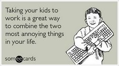 The best Workplace Memes and Ecards. See our huge collection of Workplace Memes and Quotes, and share them with your friends and family. Lol, Love My Kids, I Love To Laugh, Top Funny, E Cards, Someecards, Just For Laughs, Funny Kids, Laugh Out Loud