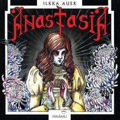 Anastasia - Ilkka Auer :: Julkaistu 30.6.2017 #kauhu #nuoret