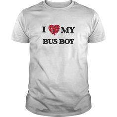 I love my Bus Boy T-Shirts, Hoodies. Check Price Now ==► https://www.sunfrog.com/Jobs/I-love-my-Bus-Boy-White-Guys.html?41382