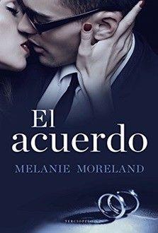 El acuerdo (PDF - ePub) de Melanie Moreland