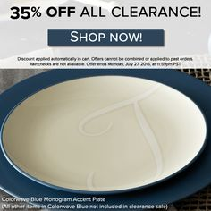 35% off on clearance items this weekend, including Colorwave monogram accent plates in blue, chocolate, and graphite! Discount applied automatically in cart. Rainchecks are not available. Sale ends 7/27/15 at 11:59pm PST. http://noritakechina.com/sale/clearance.html?p=all