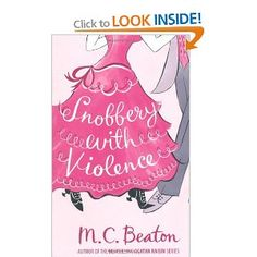 Snobbery With Violence by MC Beaton. My second ebook purchase. I like MC Beaton's Agatha Raisin series very much, so I was intrigued to try this first book in a series of four featuring Lady Rose Summers. Lightweight, but good for a chuckle, will probably read the others when I need something light.