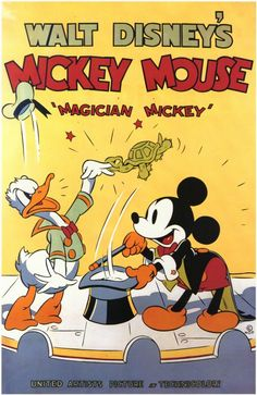 Walt Disney's Magician Mickey. The 1937 cartoon stars Mickey Mouse and Donald Duck. Disney Vintage, Vintage Disney Posters, Disney Movie Posters, Classic Movie Posters, Cartoon Posters, Vintage Cartoon, Cartoon Movies, Disney Films, Vintage Movies