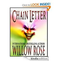 FREE KINDLE BOOK on Amazon.com: Chain Letter eBook: Willow Rose: Kindle Store