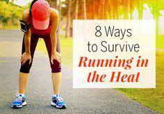 8 Ways to Survive Running in the Heat