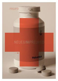 Neue Helvetica It's difficult to have a series of typographic posters and not include Helvetica in the mix. The concept was to show Neue Helvetica as a cure-all for all your typographic challenges. Type Posters, Graphic Design Posters, Cool Posters, Graphic Design Typography, Graphic Design Inspiration, Poster Prints, Art Print, Poster Poster, Daily Inspiration