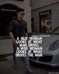 A Silly Woman looks at what a man drives (cost of his car/motorcycle)… A Wise Woman looks at what drives the man… # It's not wise to judge a man on how wealthy he may be, rather his determination & ambition; passion & goals he has for the future. Motivational Quotes For Men, Wise Quotes, Attitude Quotes, Words Quotes, Positive Quotes, Inspirational Quotes, Sayings, Ambition Quotes, Car Quotes