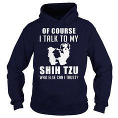 SHIH TZU DOG T-SHIRTS, HOODIES, SWEATSHIRT (36$ ==► Shopping Now)
