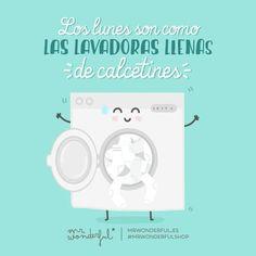 Los lunes son como las lavadoras llenas de calcetines #Mr.Wonderful