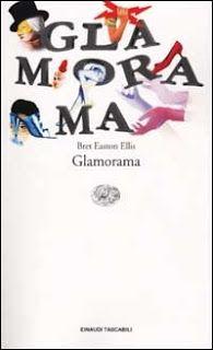 I miei libri... e altro di CiBiEffe: Bret Easton Ellis - Glamorama (Glamorama - 1999)