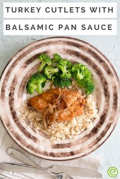 Turkey Cutlets with Balsamic Pan Sauce | eMeals.com