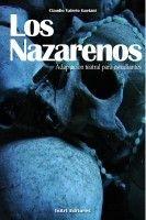 Los Nazarenos, an ebook by Claudio Valerio Gaetani at Smashwords