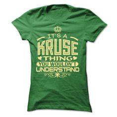 IT IS KRUSE THING AWESOME SHIRT #name #KRUSE #gift #ideas #Popular #Everything #Videos #Shop #Animals #pets #Architecture #Art #Cars #motorcycles #Celebrities #DIY #crafts #Design #Education #Entertainment #Food #drink #Gardening #Geek #Hair #beauty #Health #fitness #History #Holidays #events #Home decor #Humor #Illustrations #posters #Kids #parenting #Men #Outdoors #Photography #Products #Quotes #Science #nature #Sports #Tattoos #Technology #Travel #Weddings #Women