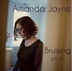 Bruising Part II by Amanda Jayne – April's Music Reviews
