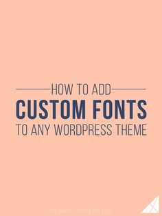 "A great font can make or break a design, and anyone who's spent hours scrolling through font selections before knows how tough it can be to pick the perfect one. When people purchase or download a WordPress theme, the first change they often want to make is the font, but … Continue reading ""How to Add Custom Fonts to Any WordPress Theme"""