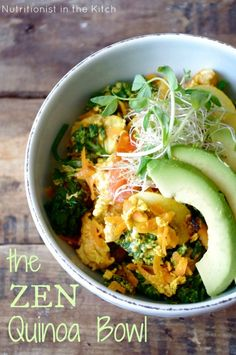 "Nutritionist In The Kitch: The ""Zen"" Quinoa Bowl (gluten free & can be made vegan!)"
