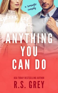 COVER REVEAL: Anything You Can Do by R.S. Grey ~ https://fairestofall.wordpress.com/2017/01/11/cover-reveal-anything-you-can-do-by-r-s-grey/