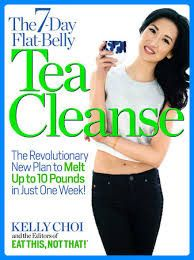 Free download or read online The 7 day flat belly tea cleanse, the revolutionary new plan to melt up to 10 pounds of fat in just one week! by Kelly Choi. The 7 Day Flat Belly Tea Cleanse