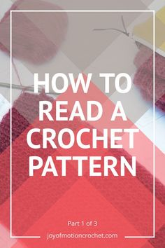 New to crochet? This tutorial goes through all the steps necessary to learn to read crochet patterns. You'll master it easily Crochet Quilt, Crochet Yarn, Easy Crochet, Free Crochet, Crochet Granny, Folk Embroidery, Hand Embroidery Designs, Indian Embroidery, Embroidery Stitches