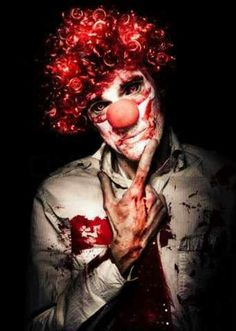 I didn't notice the blood... it was the clown that frightened me.