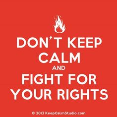 Don't Keep Calm and Fight for Your Rights! #occupyturkey