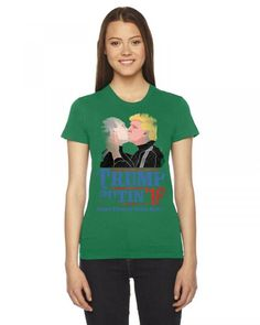 Trump and Putin Kissing Each Other 2016 Women's Tee