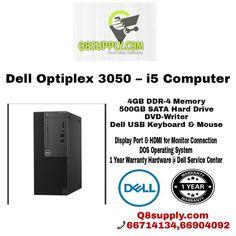 Dell Optiplex 3050 – i5 Computer .Intel Core i5 (7th Generation) 3.4Ghz Processor.4GB DDR-4 Memory.500GB SATA Hard Drive.DVD-Writer.Dell USB Keyboard & ... - q8 supply - Google+