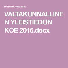 VALTAKUNNALLINEN YLEISTIEDON KOE 2015.docx