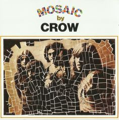 ROCK STATE: The Crow-Mosaic[1971]