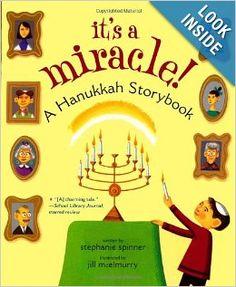 It's a Miracle!: A Hanukkah Storybook: Stephanie Spinner, Jill McElmurry: 9781416950011: Amazon.com: Books