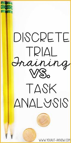 Teaching skills in a Special Education classroom is already tough enough, but figuring out which teaching strategy doesn't have to be! Check out the difference between Discrete Trial Training and Task Analysis and see which one is best for teaching skills