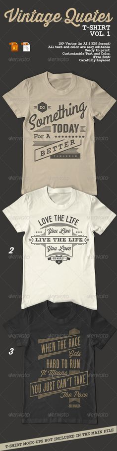 Vintage Quotes T-Shirt Template Vector EPS, AI. Download here: http://graphicriver.net/item/vintage-quotes-tshirt-vol-1/8676587?ref=ksioks