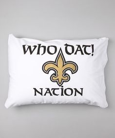 Take a look at this New Orleans Saints Personalized Standard Pillowcase by Bunnies and Bows on #zulily today! New Orleans Saints Personalized Standard Pillowcase    $19.99