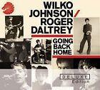 Appena arrivato in negozio ...vi aspettiamo......WILKO JOHNSON/ROGER DALTREY - GOING BACK HOME - DELUXE ED.2 CD NUOVO SIGILLATO