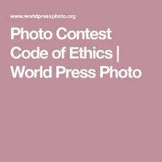 Photo Contest Code of Ethics | World Press Photo