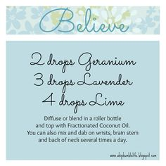 We all need to believe in something, especially ourselves. This is a wonderful blend to help you believe...