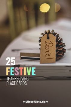 25 Festive Thanksgiving Place Cards- My List of Lists