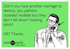 #homewrecker #cheaters liars...OH I LAUGHED AT THIS ONE...A LOT..