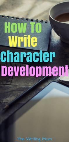 How to write character development.