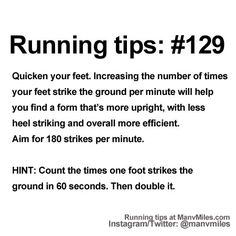 100+ Running Tips: No. 129:Step it up             Starting running or training for a marathon? Tips and help: Get more running tips and training adivce