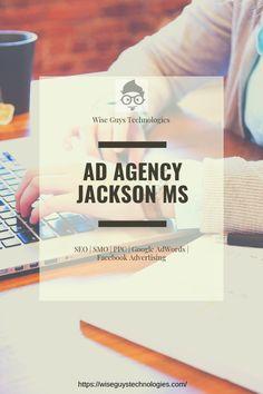 Hire Top Ad Agency Jackson MS for SEO, SMO, Google AdWords, Facebook advertising, PPC.. Jackson, Advertising Agency, Facebook, Google, Seo, Jackson Family