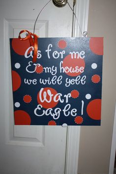 As For Me and My House We Yell War Eagle or Your by crazygirlblond, $35.00