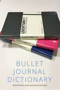 Whether you're a newbie or veteran bullet journaler, our bujo dictionary will help you know all the lingo!