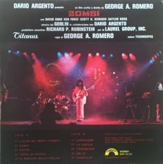 Zombi (Dawn of the Dead) Soundtrack by Goblin es una banda de rock progresivo italiano que recibe su formación permanente y su nombre más exitoso hacia 1975. Sus orígenes se remontan a la desintegración de Il retratto di Dorian Gray hacia 1971, y los fallidos intentos de estabilizarse bajo nombres como Oliver y Cherry Five.