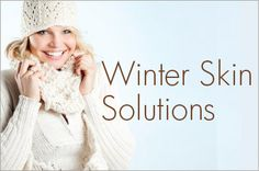 Winter Skin Care Solutions