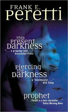 Frank E. Peretti Value Pack: This Present Darkness/Piercing the Darkness/Prophet