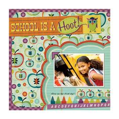 School is a Hoot using Show and Tell from We R - Scrapbook.com
